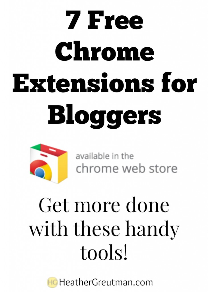 7 Free Chrome Extensions for Bloggers.jpg