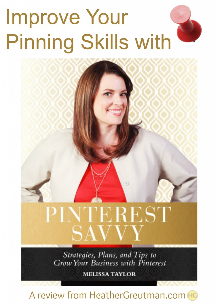 Improve Your Pinning Skills with Pinterest Savvy